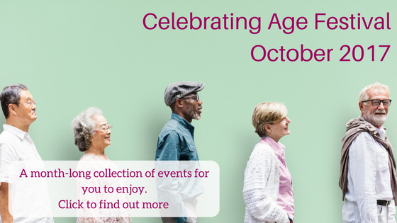 Celebrating Age Festival 2017. Click to find out more