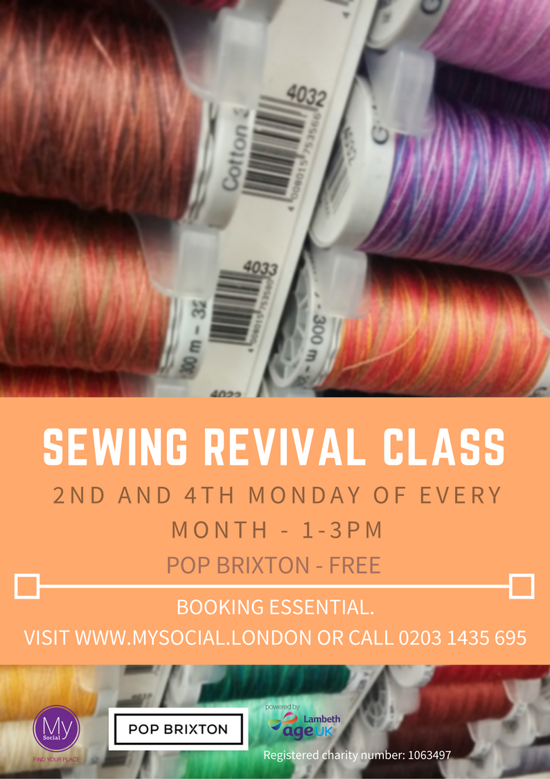 Sewing revival at Pop Brixton. 2nd + 4th Monday of every month. 1-3pm. Click for more details