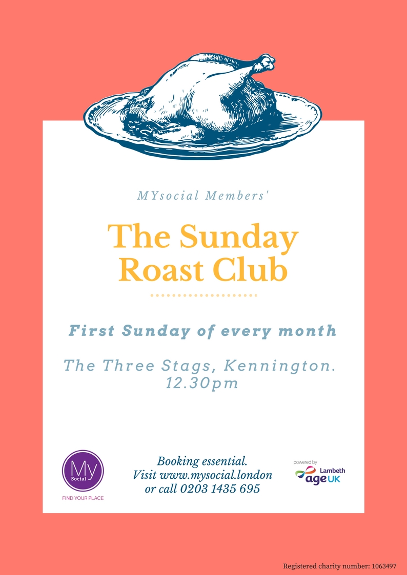 Roast club, kennington 1st Sunday of each month, click for more details.