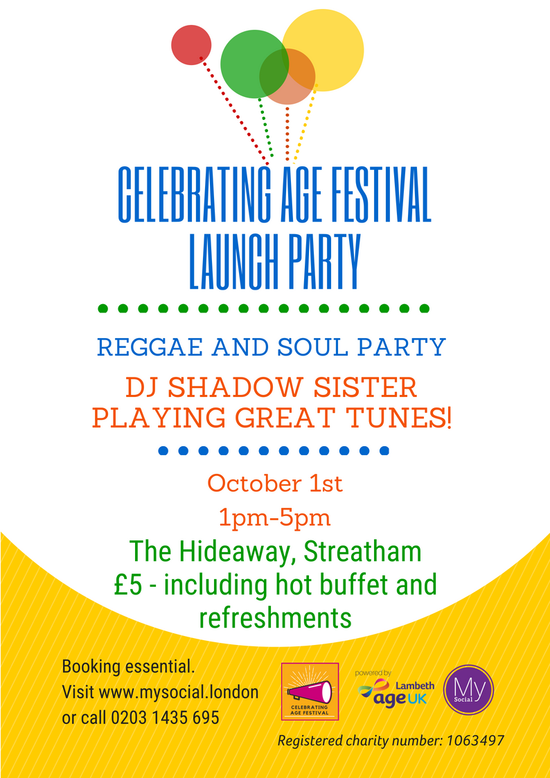 Celebrating age launch party, 1st Oct, The Hideaway, 1pm-5pm, tickets £5, click for more details