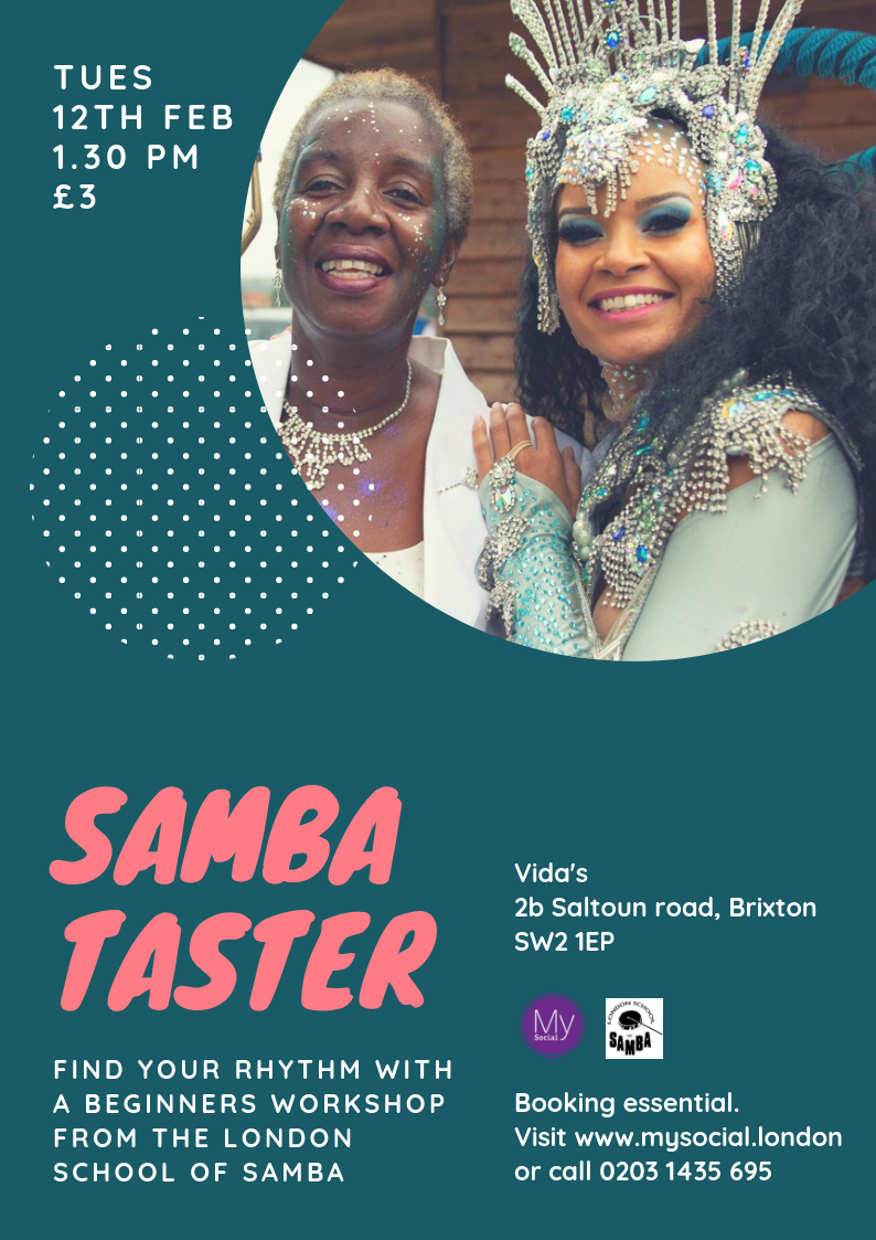 Samba taster with the London School of Samba, 12th feb, 1.30, £3, click for details and booking