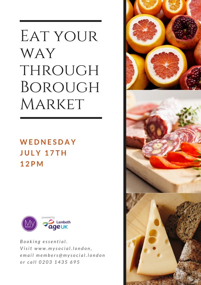 Eat your way through Borough Market, members buy own food, Wed Jul 17 2019, 12:00 GMT