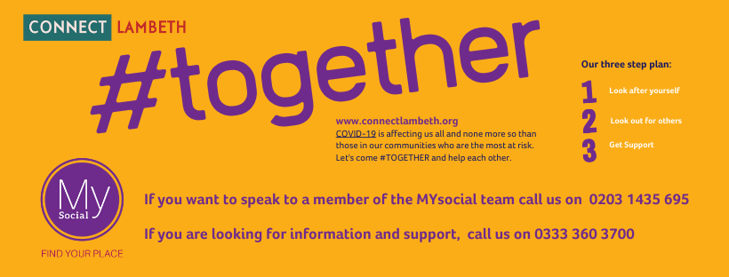 #'together. For MYsocial call 0203 1435 695. If you want information, advice and support, call 0333 360 3700